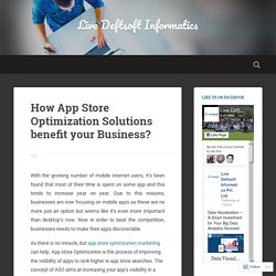 How App Store Optimization Solutions benefit your Business?