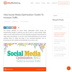 Vital Social Media Optimization Toolkit to Increase Traffic