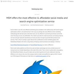 MSM offers the most effective & affordable social media and search engine optimization service - Mediabuying's diary