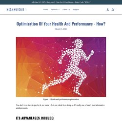Optimization Of Your Health And Performance - How? – Mega Muscles™