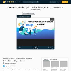 Why Social Media Optimization is Important?