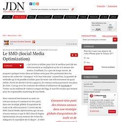 Le SMO (Social Media Optimization) - Réussir son référencement Web 2011 - Journal du Net Solutions