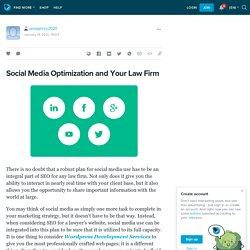 Social Media Optimization and Your Law Firm