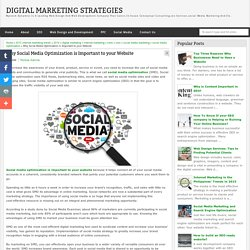 Why Social Media Optimization is Important to your Website - Digital Marketing Strategies