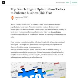 Top Search Engine Optimization Tactics to Enhance Business This Year