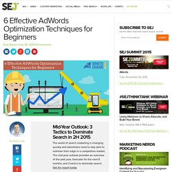 6 Effective AdWords Optimization Techniques