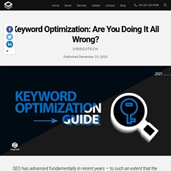 Keyword Optimization: Are You Doing It All Wrong?