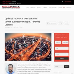 How to Optimize Google My Business Listings for Multi-Location Service Busine...