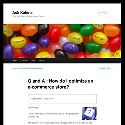 Q and A : How do I optimize an e-commerce store? | Ask Kalena