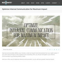 Optimize Internal Communication for Maximum Impact - The Resonate Group, Inc.