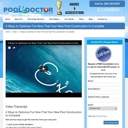 4 Ways to Optimize Fun Now That Your New Pool Construction Is Complete