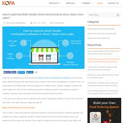 How to optimize Multi Vendor eCommerce Script to drive, retain more sales