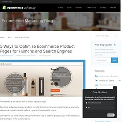 5 Ways to Optimize Ecommerce Product Pages for Humans and Search Engines