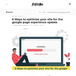 6 Ways to optimize your site for the google page experience update - AtoAllinks