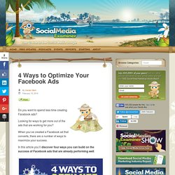 4 Ways to Optimize Your Facebook Ads : Social Media Examiner