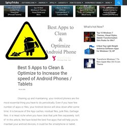Best 5 Apps to Clean & Optimize to Increase the speed of Android Phones / Tablets