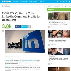 HOW TO: Optimize Your LinkedIn Company Profile for Recruiting