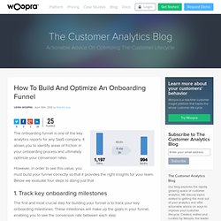 How To Build And Optimize An Onboarding Funnel