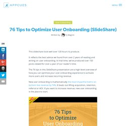 76 Tips to Optimize User Onboarding [SlideShare]