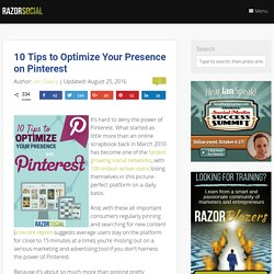 10 Tips to Optimize Your Presence on Pinterest