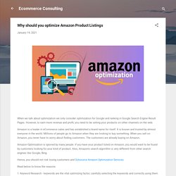 Why should you optimize Amazon Product Listings