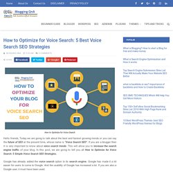 How to Optimize for Voice Search: 5 Best Voice Search SEO Strategies - Blogging QnA- Blogging Questions and Answer
