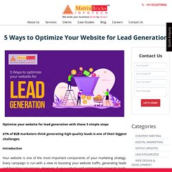 5 Ways to Optimize Your Website for Lead Generation