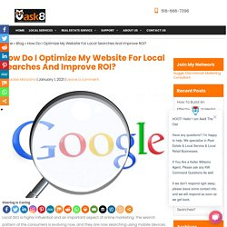 How Do I Optimize My Website For Local Searches And Improve ROI?