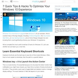 7 Quick Tips & Hacks To Optimize Your Windows 10 Experience