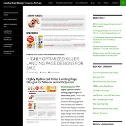 Highly optimized and converting killer landing page designs