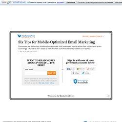 Six Tips for Mobile-Optimized Email Marketing