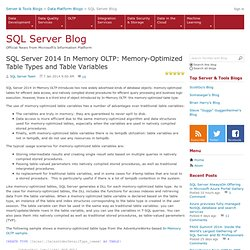 SQL Server 2014 In Memory OLTP: Memory-Optimized Table Types and Table Variables - SQL Server Team Blog