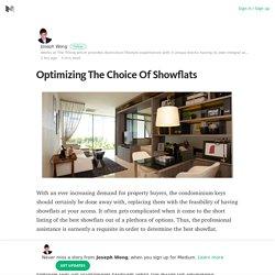Optimizing The Choice Of Showflats – Medium
