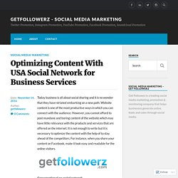 Optimizing Content With USA Social Network for Business Services – getfollowerz – social media marketing