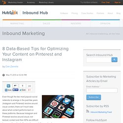 8 Data-Based Tips for Optimizing Your Content on Pinterest and Instagram
