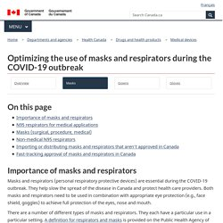 Optimizing the use of masks and respirators during the COVID-19 outbreak
