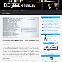 Optimizing Windows for DJing – Part I (Power Script)