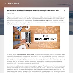 For optimum PHP App Development And PHP Development Services India