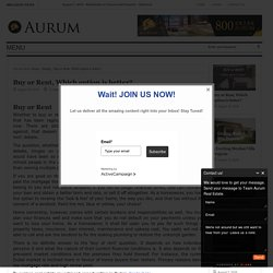 Buy or Rent, Which option is better? - Aurum Real EstateAurum Real Estate