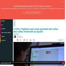 L'ICN, l'option qui vous permet decréer dessites Internet aulycée - Letudiant.fr