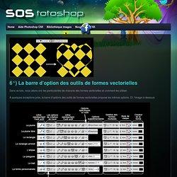 6°) La barre d'option des outils de formes vectorielles|sos-totoshop