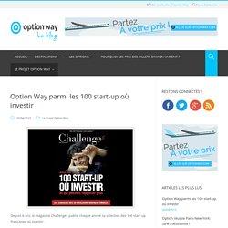 Option Way parmi les 100 start-up où investir