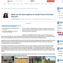 What Are The Best Options To Install Fence Post That Stay Put