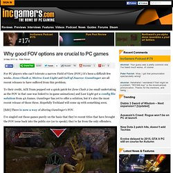 Why good FOV options are crucial to PC games - IncGamers.com