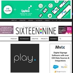 29 Options For Free Digital Signage Software - Sixteen:Nine