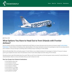 What Options You Have to Head Out to from Orlando with Frontier Airlines?