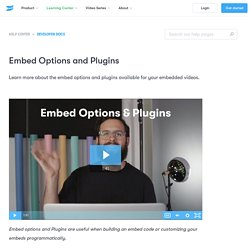Embed Options and Plugins — Support — Wistia