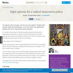 Eight options for a radical innovation policy