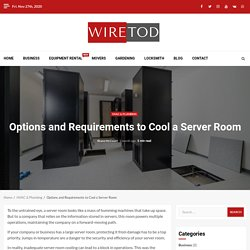 Options and Requirements to Cool a Server Room