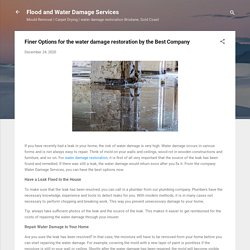 Finer Options for the water damage restoration by the Best Company